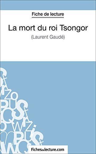 La mort du roi Tsongor de Laurent Gaud (Fiche de lecture): Analyse complte de l'oeuvre