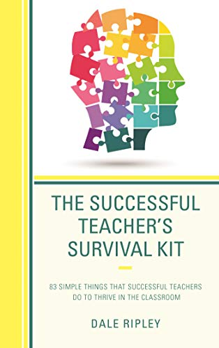 Retention Kit (The Successful Teacher's Survival Kit: 83 Simple Things That Successful Teachers Do To Thrive in the Classroom (English Edition))
