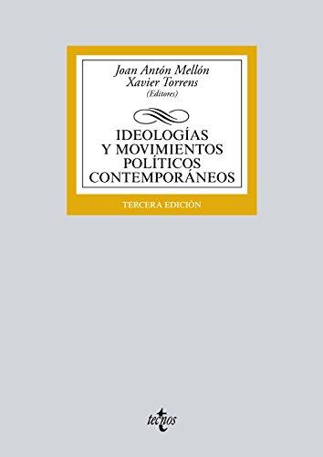 Ideologías y movimientos políticos contemporáneos (Derecho - Biblioteca Universitaria De Editorial Tecnos)