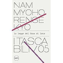 Nam Myoho Renge Kyo: La legge del fiore di loto