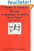 Histoire économique et sociale de la France, tome 3 : 1789-1880