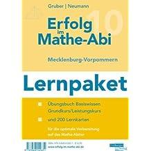 Erfolg im Mathe-Abi Lernpaket Mecklenburg-Vorpommern: Übungsbuch für das Basiswissen in Mecklenburg-Vorpommern mit Tipps und Lösungen sowie Lernkarten ... optimale Vorbereitung auf das Mathe-Abitur