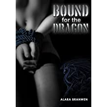 Bound for the Dragon (Dragon BDSM Erotica)