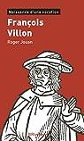 François Villon, naissance d'une vocation par Jouan