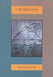 Choruses: Poems by Quincy Troupe (1999-10-01)