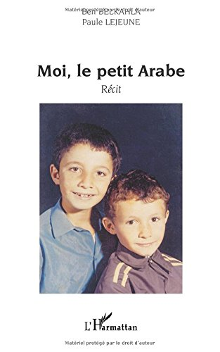 Moi, le petit Arabe
