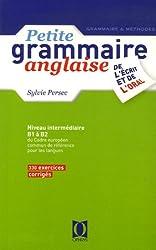 Petite grammaire anglaise : De l'écrit et de l'oral, Niveau intermédiaire