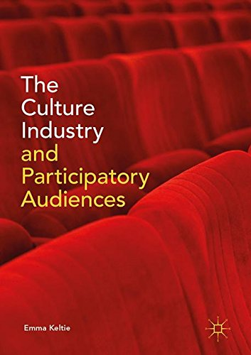 The Culture Industry and Participatory Audiences