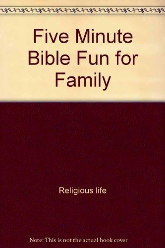 Five-minute Bible fun for families (Five-minute Bible fun series)