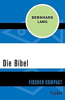 Die Bibel (Fischer Kompakt)