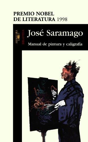 Manual de Pintura y Caligrafia por Jose Saramago