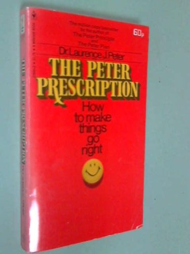 The Peter prescription: How to be creative, confident, competent
