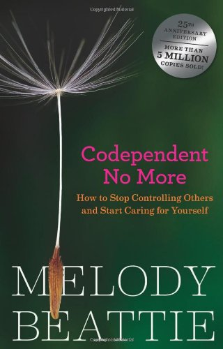 codependent-no-more-how-to-stop-controlling-others-and-start-caring-for-yourself