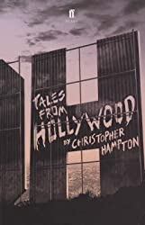 [Tales from Hollywood] (By: Christopher Hampton) [published: April, 2001]