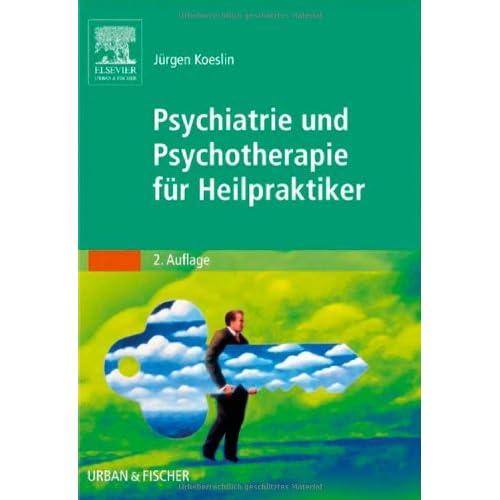 Pdf Psychiatrie Und Psychotherapie Fur Heilpraktiker Kostenlos Download Kostenlose Pdf Bucher Online Herunterladen 23