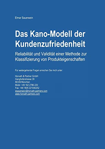 Das Kano-Modell der Kundenzufriedenheit: Reliabilität und Validität einer Methode zur Klassifizierung von Produkteigenschaften