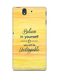 AMEZ believe in yourself and you will be unstoppable Back Cover For Sony Xperia Z