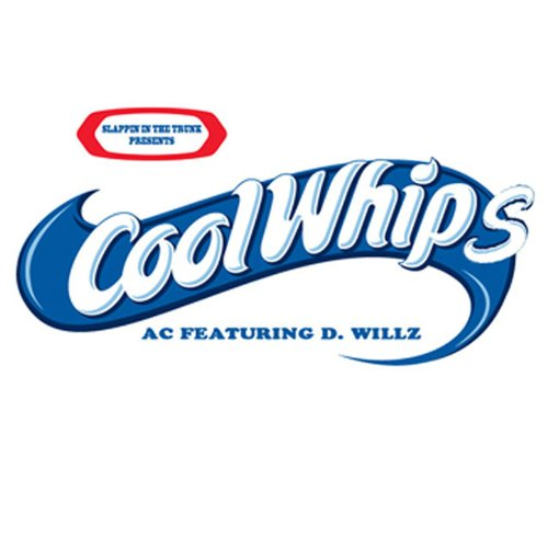 cool-whips-feat-d-willz-explicit-version