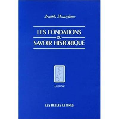 Les fondations du savoir historique