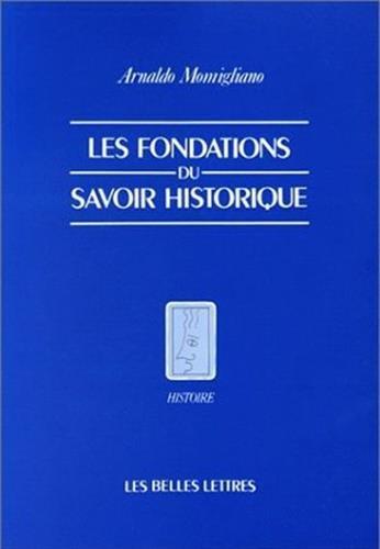 les-fondations-du-savoir-historique
