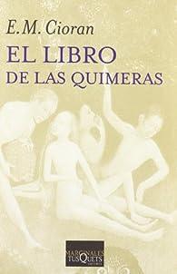 El libro de las quimeras par E. M. Cioran