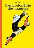 vignette de 'L'encyclopédie des mamies (Éric Veillé)'