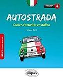 Autostrada. Cahier d'activités en italien B2-C1 (niveau avancé)