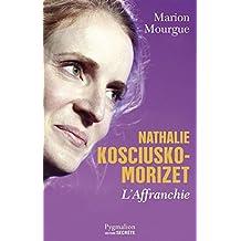 Nathalie Kosciusko-Morizet: L'affranchie
