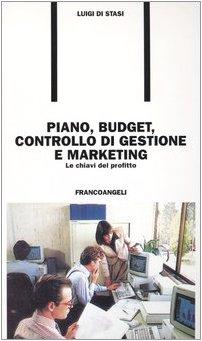 piano-budget-controllo-di-gestione-e-marketing-le-chiavi-del-profitto
