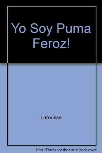 Yo Soy Puma Feroz!