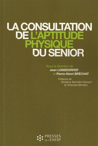 La consultation de l'aptitude physique du sénior