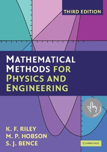 Mathematical Methods for Physics and Engineering: A Comprehensive Guide by Riley, K. F., Hobson, M. P., Bence, S. J. (2006) Paperback