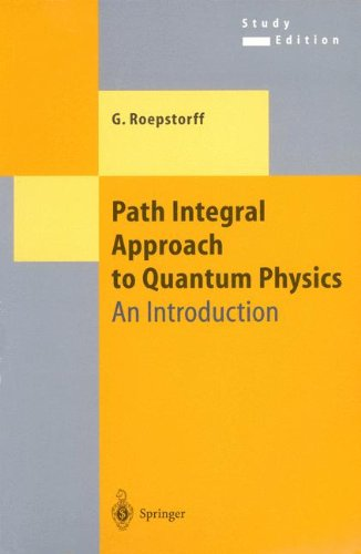 Path Integral Approach to Quantum Physics: An Introduction (Texts and Monographs in Physics)