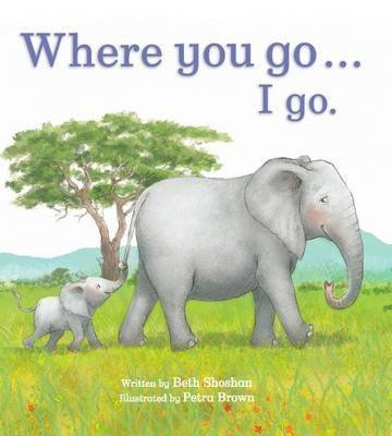 [(Where You Goi Go)] [By (author) Beth Shoshan ] published on (June, 2015)