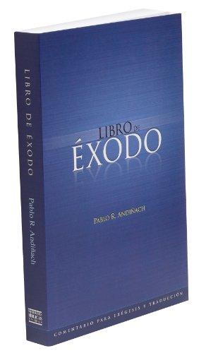 Comentario bíblico al libro de Éxodo (Comentario para exégesis y traducción nº 1) (Spanish Edition)