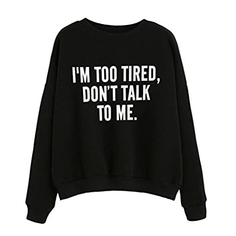 Women Sweatshirt, Xinantime Long Sleeve Letter Print Pullovers Blouse (M, Black-I am too tired)