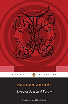 Between Past and Future par [Arendt, Hannah, Kohn, Jerome]
