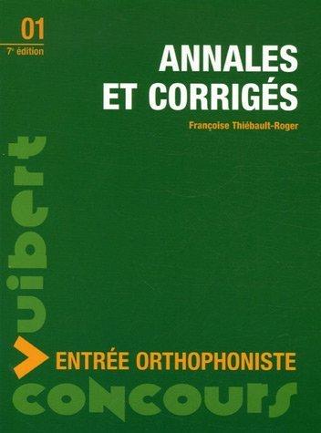Annales et corrigés : Entrée orthophoniste