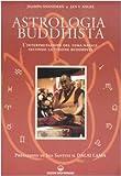 Astrologia buddhista. L'interpretazione del tema natale secondo la visione buddhista