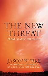 The New Threat From Islamic Militancy by Jason Burke (2015-08-27)