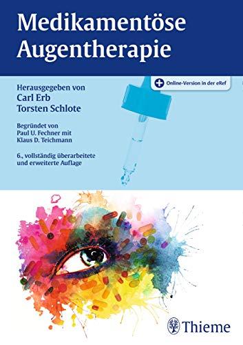 Medikamentöse Augentherapie -