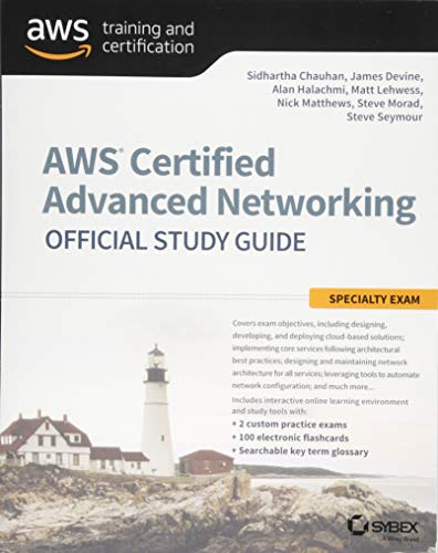 AWS Certified Advanced Networking Official Study Guide: Specialty Exam por Sidhartha Chauhan