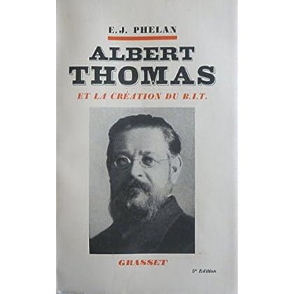Albert Thomas et la création du B.I.T