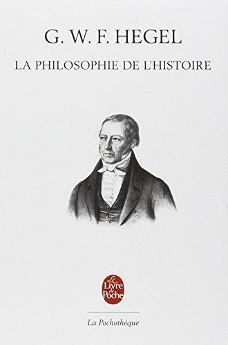 La philosophie de l'histoire par G.W.F. Hegel