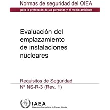 Site Evaluation for Nuclear Installations: Safety Requirements (Collection normes de surete)