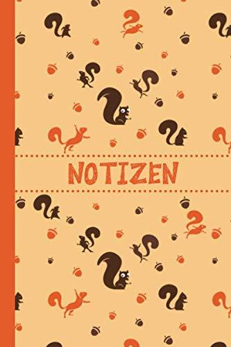 Preisvergleich Produktbild Notizen: Eichhörnchen Notizbuch / Journal / To Do Liste mit Eichhörnchen Muster auf dem Cover - über 100 linierte Seiten mit viel Platz für Notizen - ... Geschenkidee für Kinder und Eichhörnchen Fans