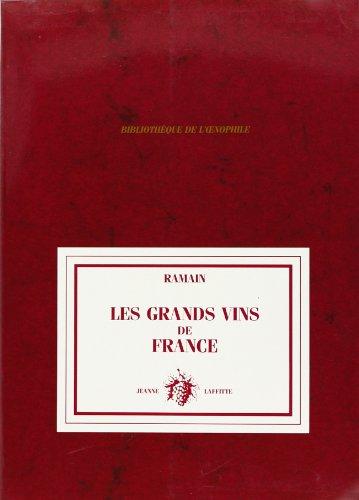 Les Grands vins de France par Paul Ramain