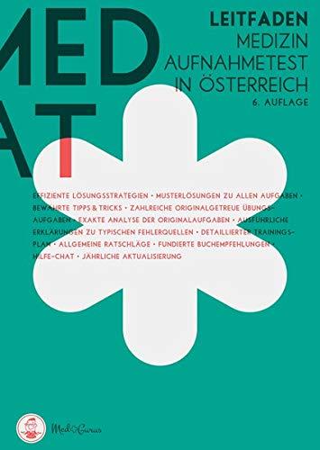 MedAT 2019 - Der Leitfaden: Übungsbücher zur Vorbereitung für das Aufnahmeverfahren Medizin MedAT in Österreich
