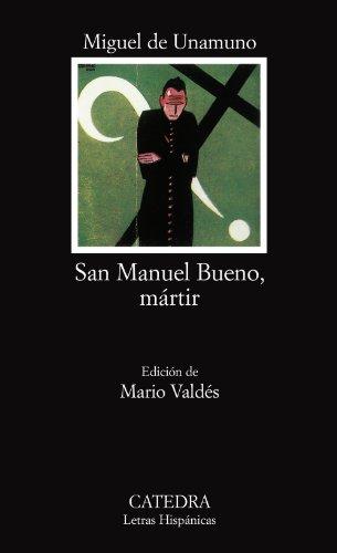 San Manuel Bueno, mártir: San Manuel Bueno, Martir (Letras Hispánicas) por Miguel de Unamuno