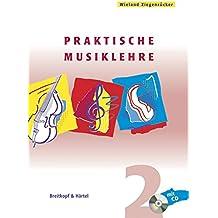 Praktische Musiklehre. Das ABC der Musik in Unterricht und Selbststudium. Heft 2